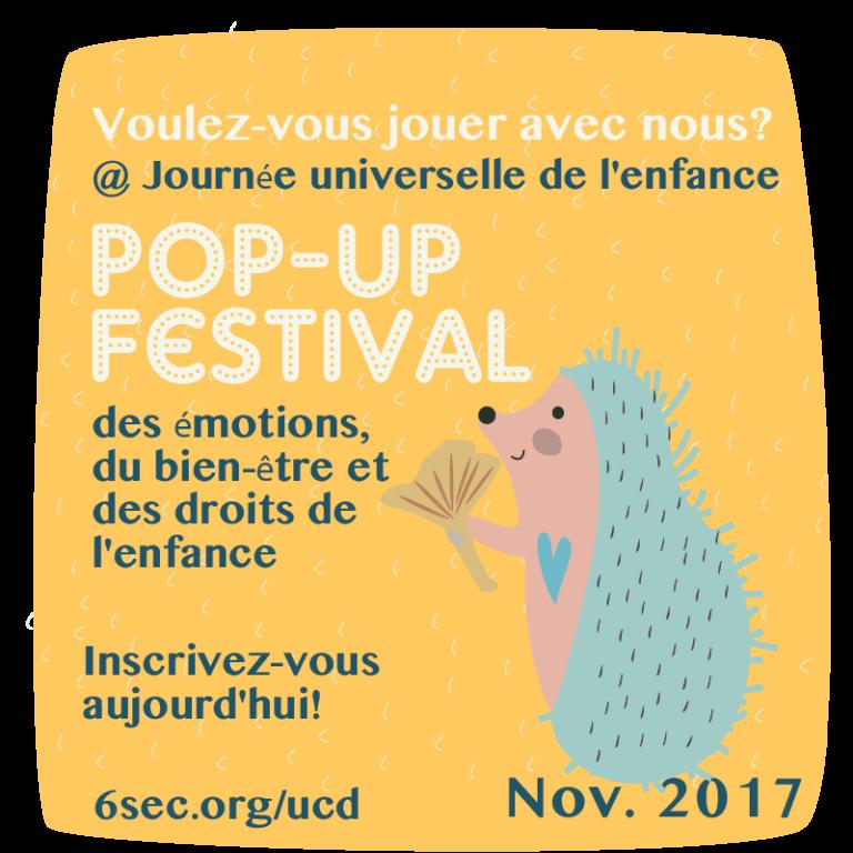 Novembre 2017 – Pop-up Festival des émotions, du bien-être et des droits de l'enfance